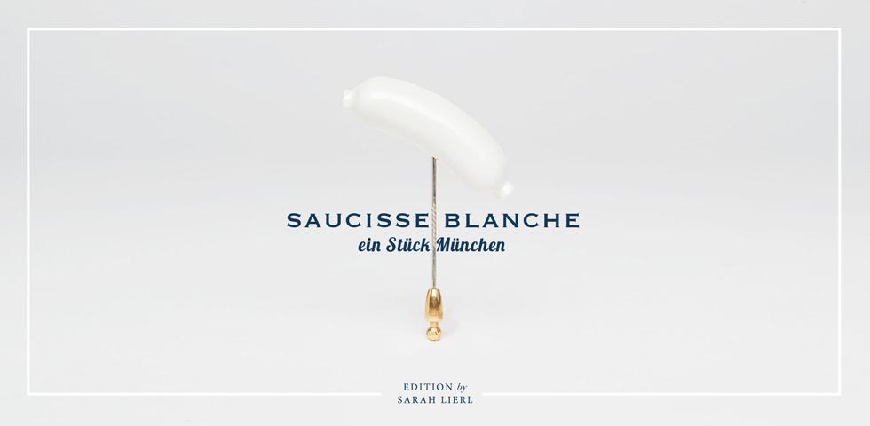 Carl Weishaupt, Edition Saucisse Blanche